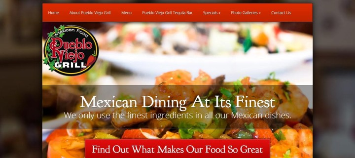 Website Redesign Project: Pueblo Viejo Grill Mexican Food Restaurant